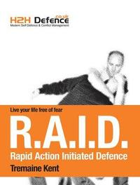 Modern Self Defence and Conflict Management by Tremaine Kent