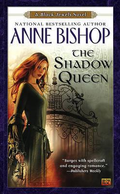 Shadow Queen (Black Jewels #7) by Anne Bishop