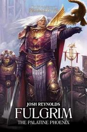 Fulgrim by Josh Reynolds