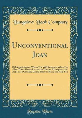 Unconventional Joan by Bungalow Book Company