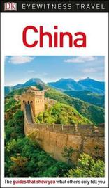 DK Eyewitness Travel Guide China by DK Travel