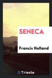 Seneca by Francis Holland image