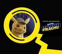 The Art and Making of Pok mon Detective Pikachu by Simon Ward