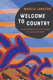 Marcia Langton: Welcome to Country youth edition by Marcia Langton