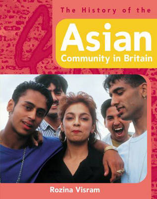 The History of the Asian Community in Britain by Rozina Visram image