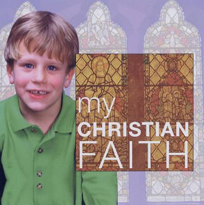 My Christian Faith by Alison Seaman image
