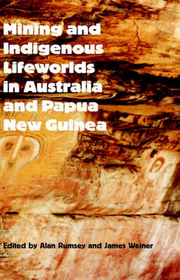 Mining and Indigenous Lifeworlds in Australia and Papua New Guinea image