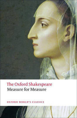 Measure for Measure: The Oxford Shakespeare by William Shakespeare