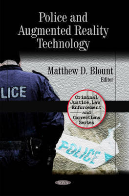 Police & Augmented Reality Technology