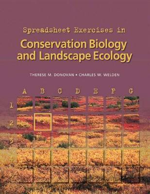 Spreadsheet Exercises in Conservation Biology and Landscape Ecology by Therese M. Donovan