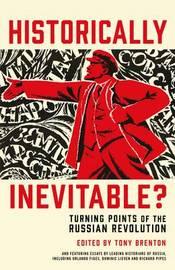 Historically Inevitable? by Tony Brenton