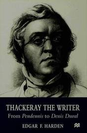 Thackeray the Writer by E. Harden image