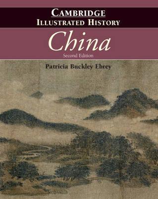 Cambridge Illustrated Histories by Patricia Buckley Ebrey