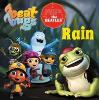 Beat Bugs: Rain by Anne Lamb