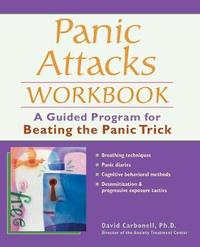 Panic Attacks Workbook by David Carbonell