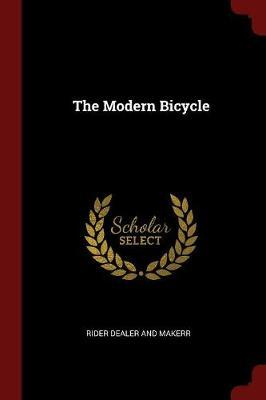 The Modern Bicycle by Rider Dealer and Makerr image