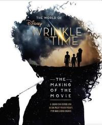 The World of a Wrinkle in Time by Disney