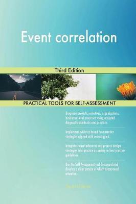 Event Correlation Third Edition by Gerardus Blokdyk image