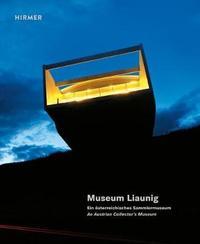 Museum Liaunig by Museum Liaunig