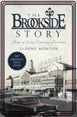 The Brookside Story by LaDene Morton