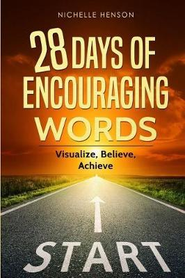 28 Days of Encouraging Words by Nichelle Henson
