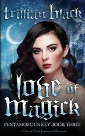 Love of Magick by Trillian Black