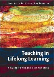 Teaching in Lifelong Learning by James Avis