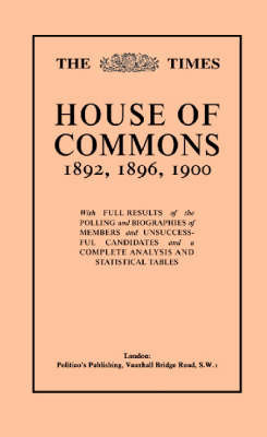 "The ""Times"" Guide to the House of Commons: v. 3"