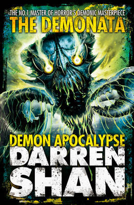 Demon Apocalypse (The Demonata #6) by Darren Shan