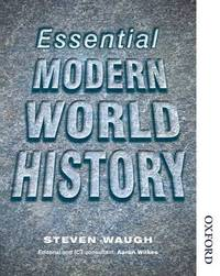 Essential Modern World History by Steven Waugh