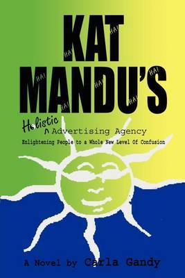 Kat Mandu's Holistic Advertising Agency by Kat Fitzpatrick