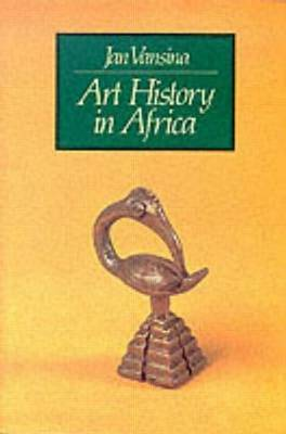 Art History in Africa by J. Vansina