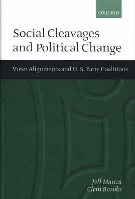 Social Cleavages and Political Change by Jeff Manza image