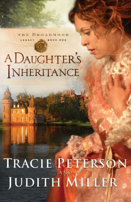 A Daughter's Inheritance by Tracie Peterson image