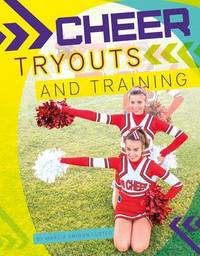 Cheer Tryouts and Training by Marcia Amidon L'Usted