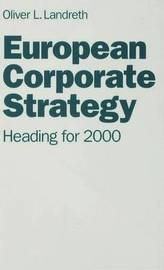 European Corporate Strategy by Oliver L. Landreth image