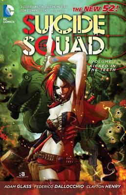 Suicide Squad Vol. 1 by Adam Glass