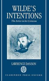 Wilde's Intentions by Lawrence Danson image