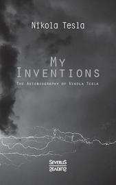 My Inventions by Nikola Tesla