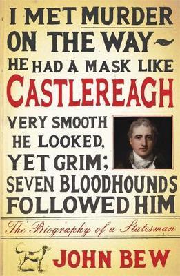 Castlereagh by John Bew