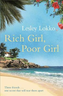 Rich Girl, Poor Girl by Lesley Lokko