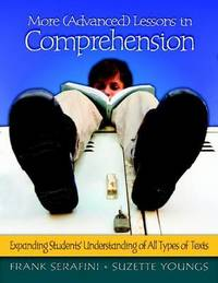 More (Advanced) Lessons in Comprehension by Frank Serafini image