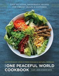 The One Peaceful World Cookbook by Jack image
