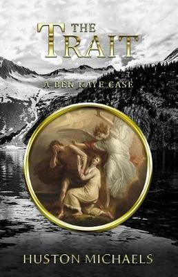 The Trait by Huston Michaels