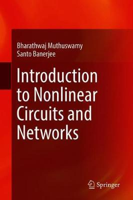 Introduction to Nonlinear Circuits and Networks by Santo Banerjee image