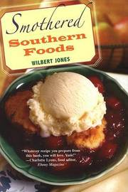 Smothered Southern Foods by W Jones image