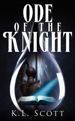 Ode of the Knight by K.L. Scott image