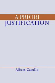 essays on a priori knowledge and justification Buy essays on a priori knowledge and justification [9780199777860] at walmartcom.