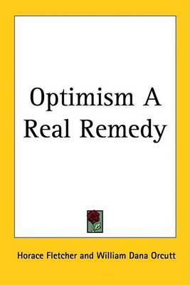 Optimism A Real Remedy by Horace Fletcher image