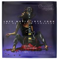 Love Music Love Food: The Rock Star Cookbook by Sarah Muir